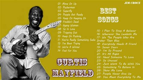 the best of curtis mayfield curtis mayfield greatest hits album best of curtis