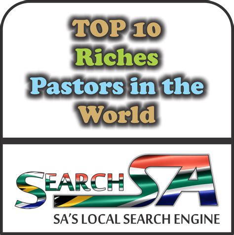 top 10 richest pastors in the world their net worth 2018 ghanasky avantfind
