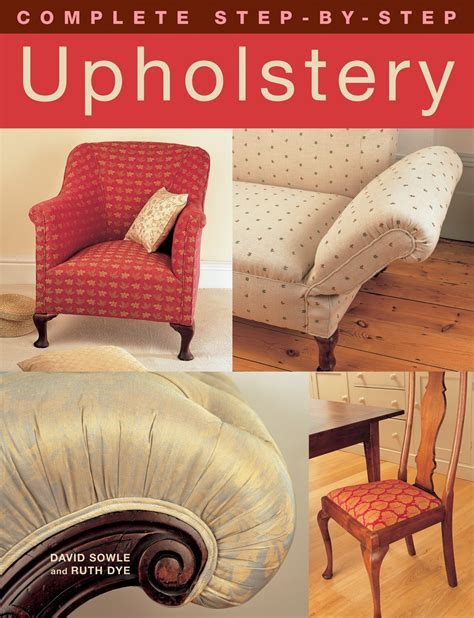 complete step by step upholstery fox chapel publishing