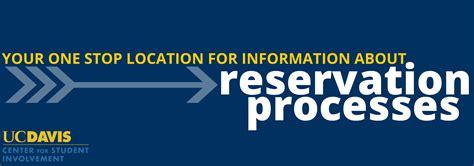 uc davis room reservation reservations uc davis center for student involvement