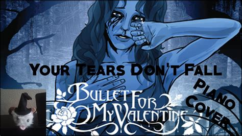 tears dont fall bullet for my bullet for my tears don t fall piano cover