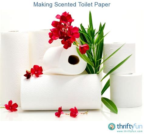 How To Make Scented Paper - scented toilet paper thriftyfun