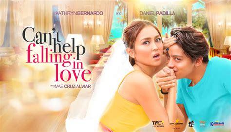 film komedi romantis filipina sinopsis film terbaru kathniel quot can t help falling in love