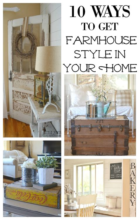 style your home 10 ways to get farmhouse style in your home