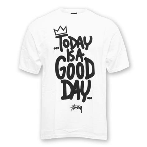 T Shirt Kaos Stussy Today Is A Day 2403 Dear Aysha st 252 ssy day t shirt white hhv de