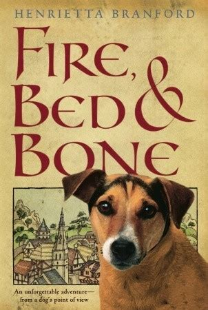bed and bone fire bed and bone by henrietta branford reviews