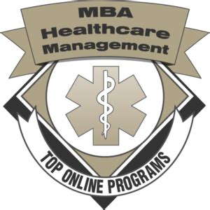 Best Mba Risk Management Programs by Top 50 Best Mba In Healthcare Management Degree