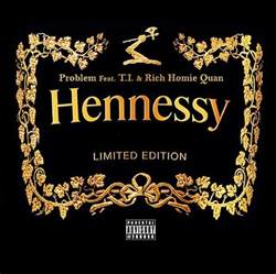problem hennessy f t i amp rich homie quan 2dopeboyz