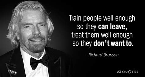 richard branson quotes richard branson quote well enough so they