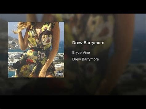 bryce vine drew barrymore album drew barrymore remix ft wale bryce vine extra clean