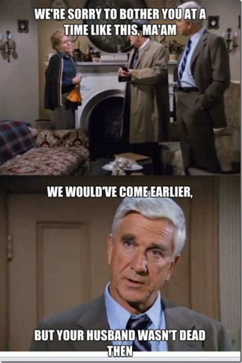 Funny Naked Memes - leslie nielsen and police squad