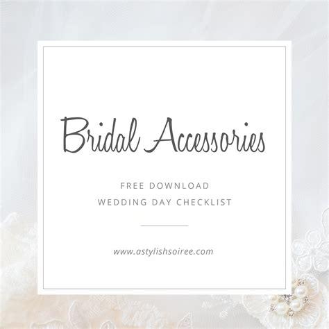 wedding accessories checklist bridal accessories checklist free a stylish
