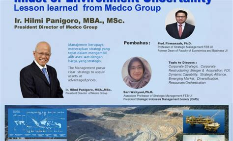 Mba Mergers And Acquisitions Conference by Guest Speaker Presdir Medco Ir Hilmi Panigoro Mba