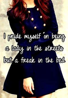 lady on the street but a freak in the bed a real woman is a freak in bed a chef in the kitchen a therapist during hard times