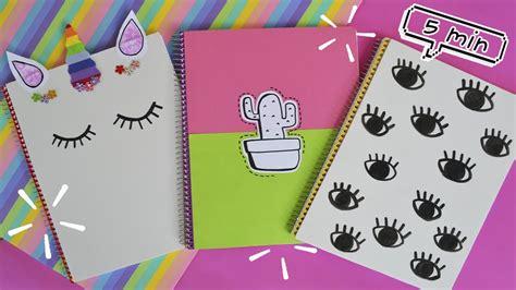 decorar cuadernos para decora tus cuadernos en 5 min youtube