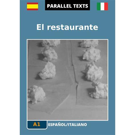 testo spagnolo testo spagnolo italiano el restaurante a1