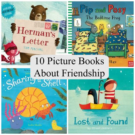 picture books about friendship 10 picture books about friendship the reading residence