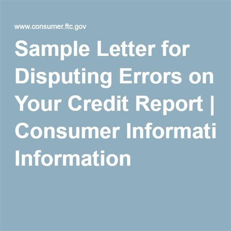 Credit Error Dispute Letter Sle Letter For Disputing Errors On Your Credit Report Consumer Information Learning