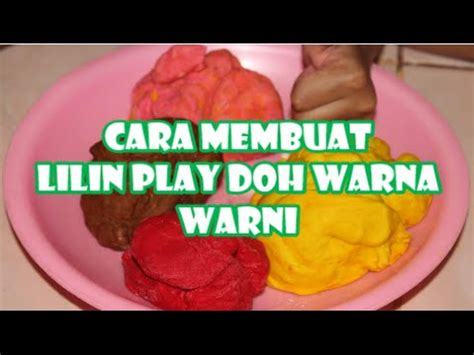 membuat es lilin warna warni cara mudah membuat lilin play doh warna warni dengan