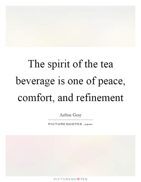 Comfort And Peace Quotes by Tea Quotes Tea Sayings Tea Picture Quotes Page 5