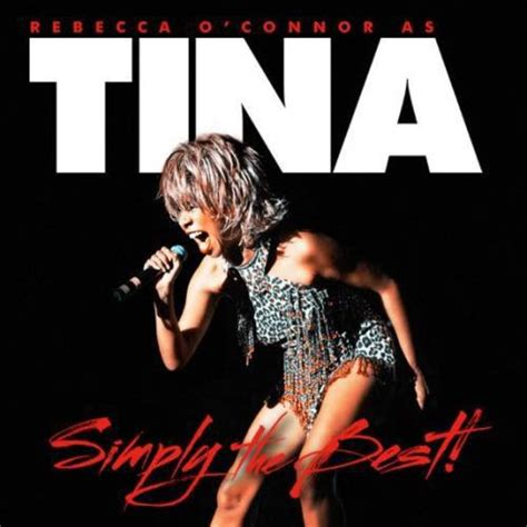 tina turner simply the best rebecca o connor simply the best as tina turner tour dates