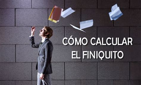 calculadora finiquitos 2016 calculadora de finiquitos y liquidaciones 2016 calculadora