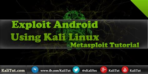 tutorial linux android exploit android using kali linux kalitut tutorial