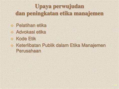 Manajemen Sdm Dalam Organisasi Publik Dan Bisnis Dr H Suwatno ppt tanggung jawab sosial dan etika manajemen powerpoint