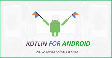 programming for android kotlin becomes official programming language for android