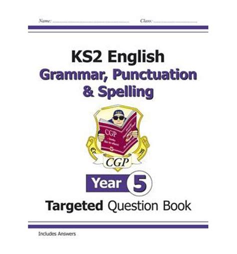 Or Question Book Ks2 Targeted Question Book Grammar Punctuation Spelling Year 5 Cgp Books