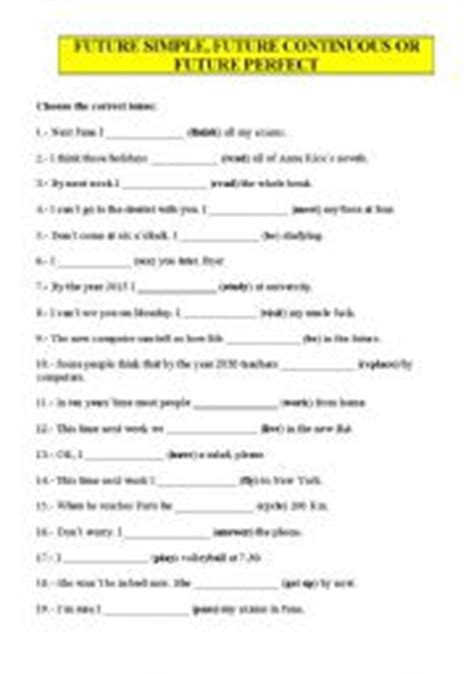 by the time future perfect english exercises practice english worksheets future simple future continuous or