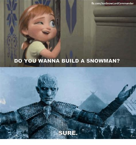 Do You Want To Build A Snowman Meme - 25 best memes about do you wanna build a snowman do you