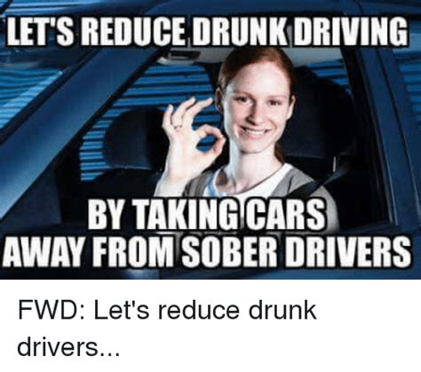 Drunk Driving Meme - drink driving memes 28 images dui sweet brown meme on