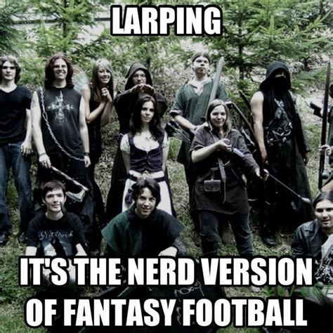 Larping Meme - larping respect stacks of all things awesome pinterest
