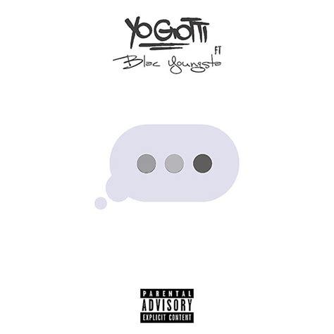 Wait For It new yo gotti feat blac youngsta wait for it