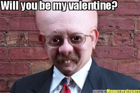 Will You Be My Valentine Meme - meme creator will you be my valentine meme generator at