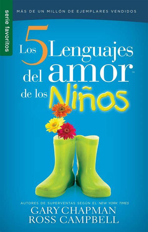 descargar libros en pdf de amor descargar el libro 5 lenguajes de amor para ni 241 os pdf epub