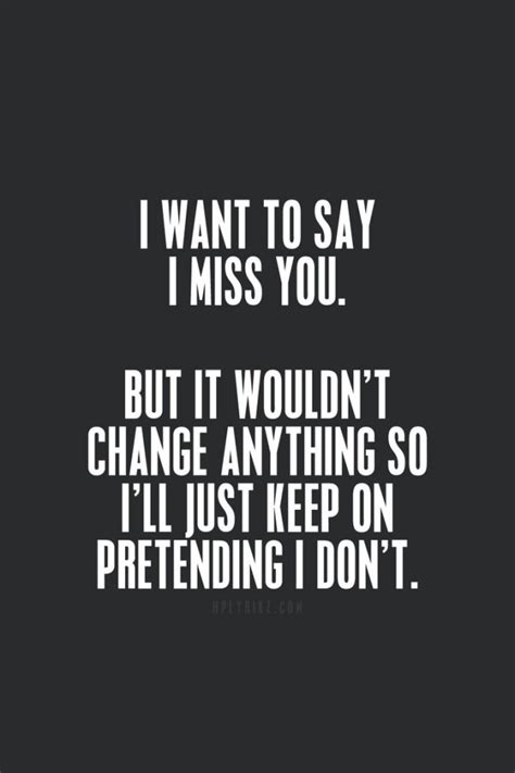 Quotes About How Much You Miss Someone
