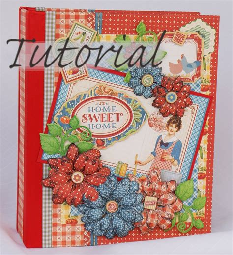 scrapbook ideas tutorial may 2015 g45 quot home sweet home quot mini album tutorial by
