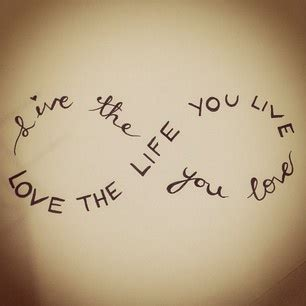 infinity tattoo live the life you love love the life you live infinity tattoo