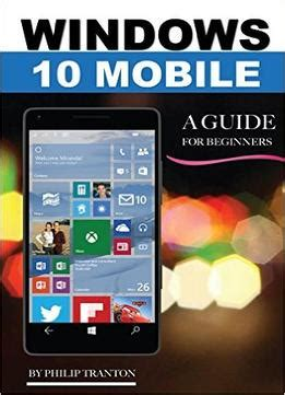 windows 10 tutorial for beginners pdf windows 10 mobile a guide for beginners download