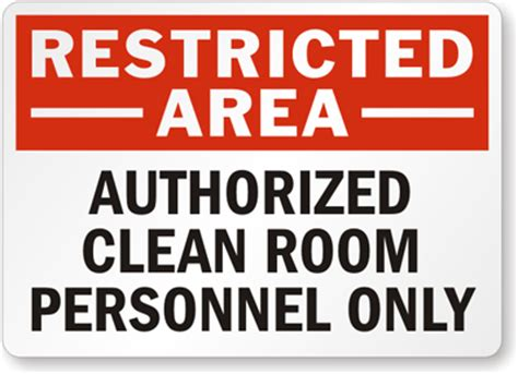Restricted Room by Restricted Area Authorized Clean Room Personnel Only Sign