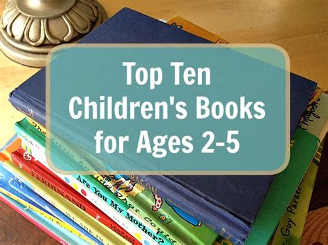 title 13 books top ten children s books for ages 2 5