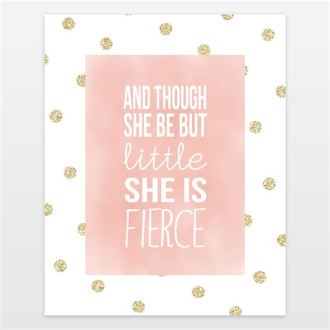 and though she be but little she is fierce tattoo and though she be but she is fierce print by