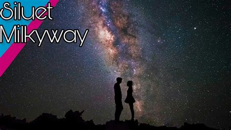 tutorial dengan picsart tutorial edit siluet milkyway dengan picsart youtube