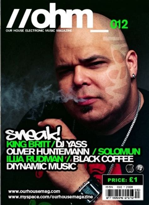house music magazines our house magazine interviews dj sneak dj sneak