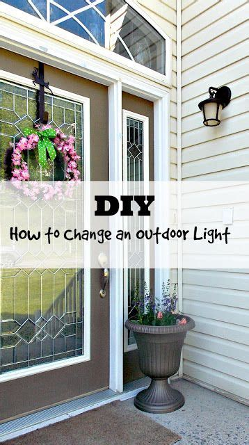 how to change an outdoor light fixture sweet parrish place diy how to change an outdoor light