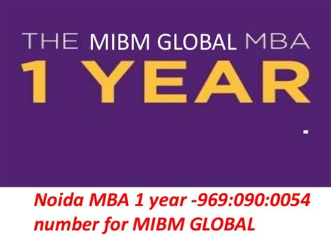 1 Year Mba Uc by Mibm Global Mba 1 Year 969 090 0054 Number