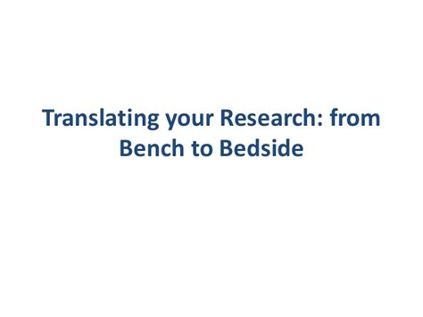 from bench to bedside clark crawford translating your research from bench to bedside