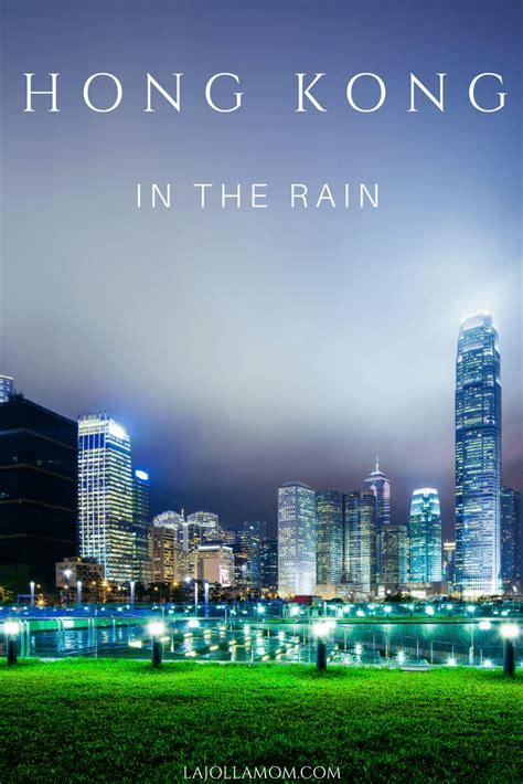 The Something At The Hong Kong by Things To Do In Hong Kong With Hong Kong Rainy Day